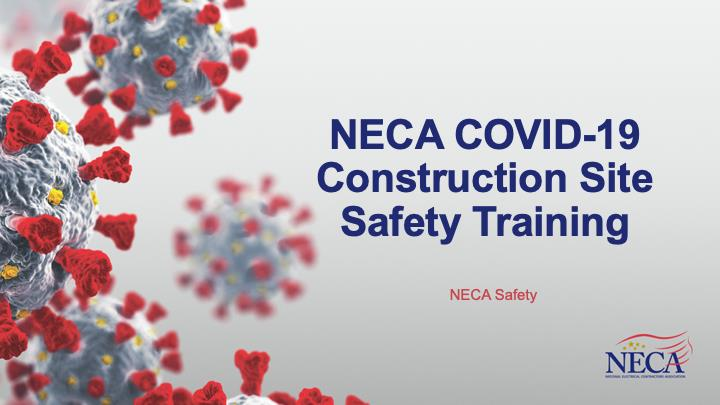 NECA COVID-19 Job Site Safety Training