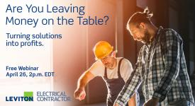 Are You Leaving Money on the Table Leviton Webinar