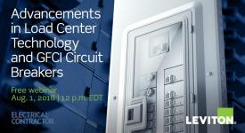 Advancements in Load Center Technology and GFCI Circuit Breakers Leviton Webinar